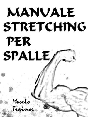 cover image of Manuale Stretching per Spalle