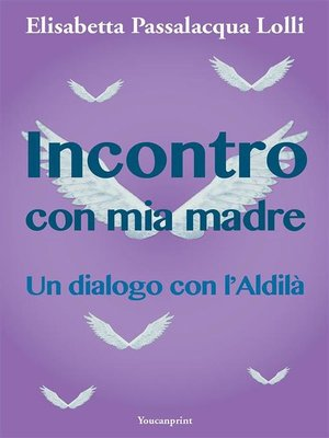 cover image of Incontro con mia madre