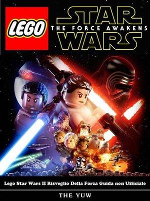 cover image of Lego Star Wars Ii Risveglio Della Forza Guida Non Ufficiale