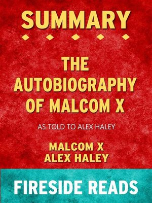 cover image of The Autobiography of Malcolm X--As Told to Alex Haley by Malcolm X and Alex Haley--Summary by Fireside Reads