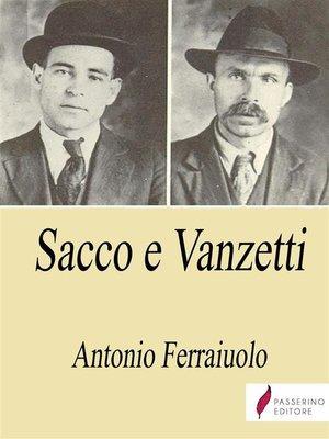 cover image of Sacco e Vanzetti