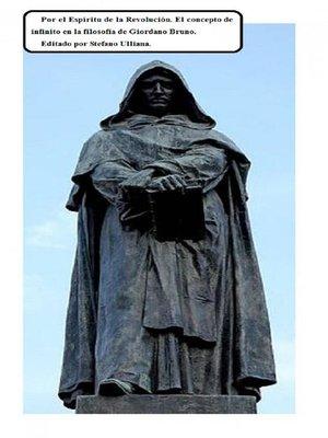 cover image of Por El Espíritu De La Revolución. El Concepto De Infinito En La Filosofía De Giordano Bruno