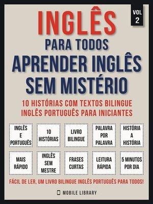 cover image of Inglês para todos--Aprender inglês sem mistério  (Vol 2)