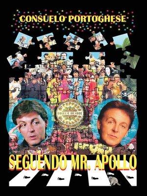 cover image of Seguendo Mr. Apollo