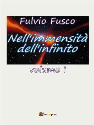cover image of Nell'immensità dell'infinito. Volume I