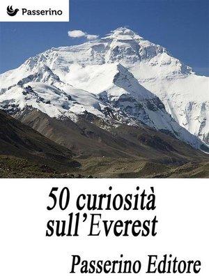 cover image of 50 curiosità sull'Everest