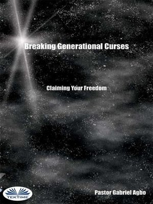 cover image of Breaking Generational Curses--Claiming Your Freedom