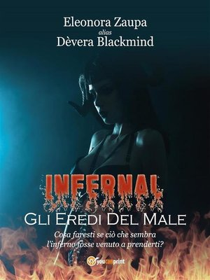 cover image of Infernal--Gli eredi del male