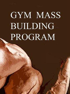 cover image of Gym Mass Building Program