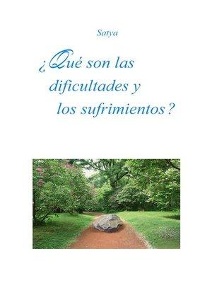 cover image of ¿Qué son las dificultades y los  sufrimientos?