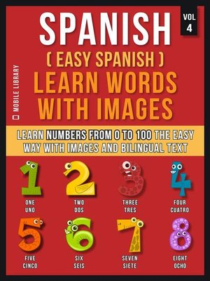 cover image of Spanish ( Easy Spanish ) Learn Words With Images (Vol 4)