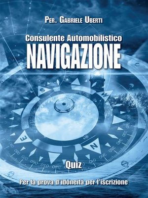 cover image of Quiz Consulente Automobilistico Navigazione
