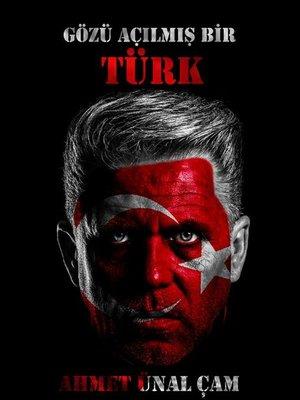 cover image of GÖZÜ AÇILMIŞ BİR TÜRK