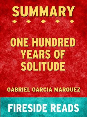 cover image of One Hundred Years of Solitude by Gabriel Garcia Marquez--Summary by Fireside Reads