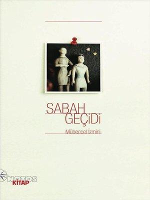 cover image of Sabah Geçidi