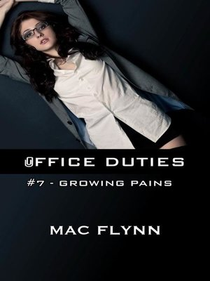 cover image of Growing Pains--Office Duties, Book 7