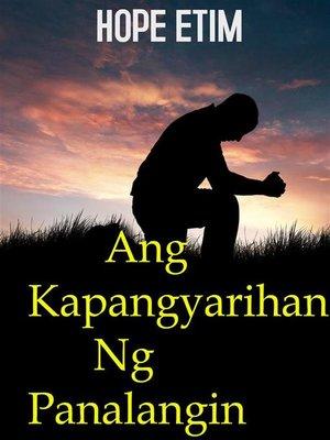 cover image of Ang Kapangyarihan Ng Panalangin