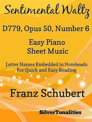 cover image of Sentimental Waltz D779 Opus 50 Number 6 Easy Piano Sheet Music