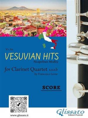 cover image of Vesuvian Hits Medley--Clarinet Quartet (score & parts)