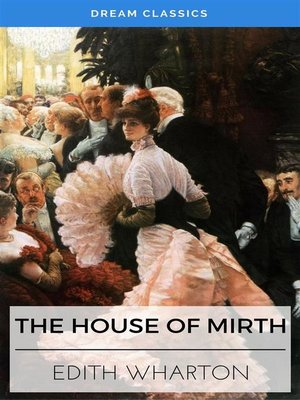 cover image of The House of Mirth (Dream Classics)