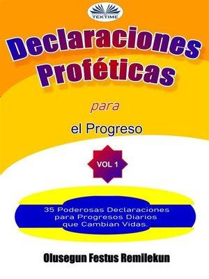 cover image of Declaraciones Proféticas Para El Progreso