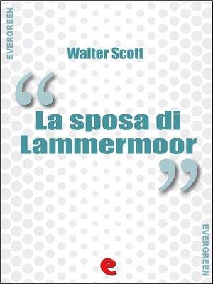 cover image of La Sposa di Lammermoor (The Bride of Lammermoor)