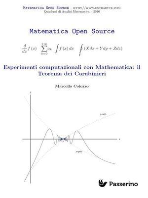 cover image of Esperimenti computazionali con Mathematica--il Teorema dei Carabinieri