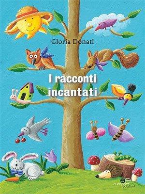 cover image of I racconti incantati