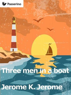 cover image of Three Men in a Boat (To Say Nothing of the Dog)
