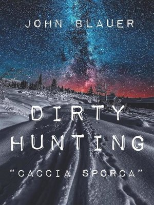 cover image of Dirty Hunting