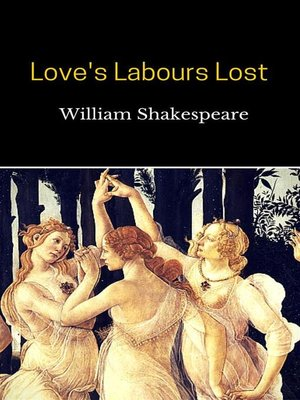 cover image of Love's Labours Lost