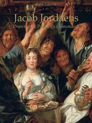 cover image of Jacob Jordaens--Drawings & Paintings (Annotated)