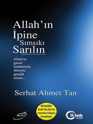 cover image of Allah'ın İpine Sımsıkı Sarılın