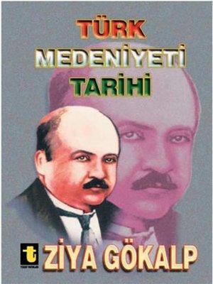 cover image of Türk Medeniyeti Tarihi