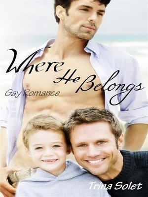 cover image of Where He Belongs (Gay Romance)