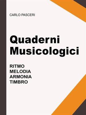 cover image of Quaderni Musicologici (Ritmo, Melodia, Armonia, Timbro)