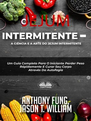 cover image of Jejum Intermitente--A Ciência E a Arte Do Jejum Intermitente