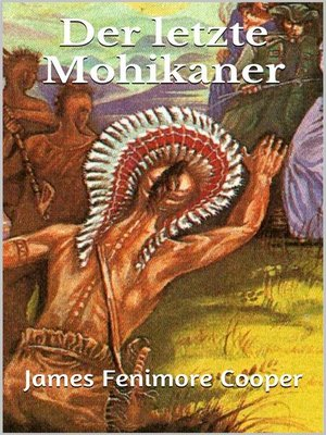 cover image of Der letzte Mohikaner