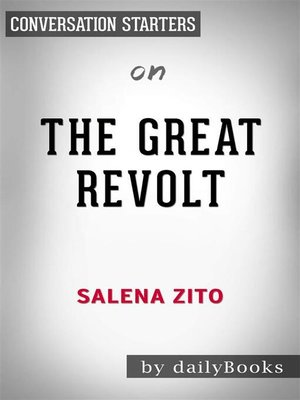 cover image of The Great Revolt--Inside the Populist Coalition Reshaping American Politics by Salena Zito | Conversation Starters