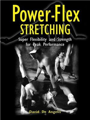 cover image of Power Flex Stretching--Super Flexibility and Strength for peak performance