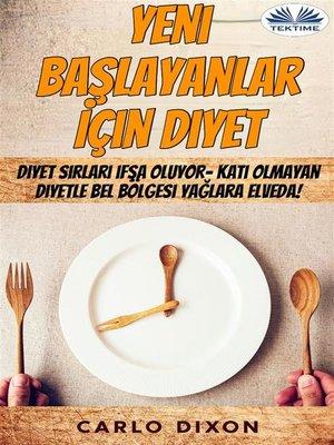 cover image of Yeni Başlayanlar İçin Diyet