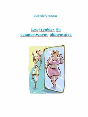cover image of Les Troubles Du Comportement Alimentaire