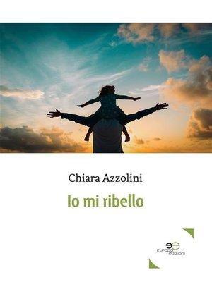 cover image of Io mi ribello