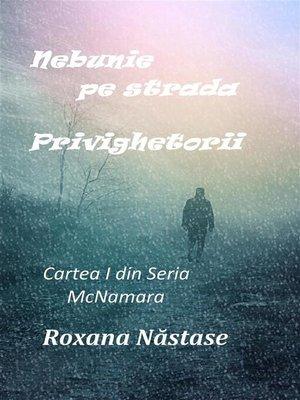 cover image of Nebunie pe strada Privighetorii (Seria McNamara, #1)