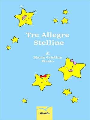 cover image of Tre allegre stelline