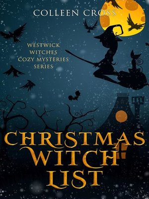 cover image of Christmas Witch List--A Westwick Witches Cozy Mystery