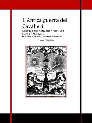 cover image of Limojon de Saint Disdier. L'Antica guerra dei Cavalieri