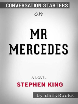 cover image of Mr. Mercedes--A Novel (The Bill Hodges Trilogy) byStephen King | Conversation Starters