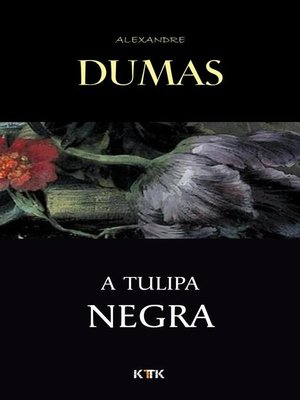 cover image of A Tulipa Negra