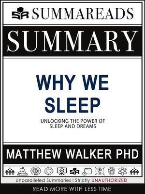 cover image of Summary of Why We Sleep--Unlocking the Power of Sleep and Dreams by Matthew Walker PhD